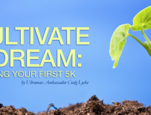 Cultivate a Dream: Run your First 5K